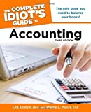 img - for The Complete Idiot's Guide to Accounting, 3rd Edition 3 Original by Epstein, MBA, Lita, Moore, CPA, Shellie L. (2011) Paperback book / textbook / text book