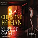 Street Game (       UNABRIDGED) by Christine Feehan Narrated by Tom Stechschulte