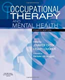 img - for Occupational Therapy and Mental Health, 4e (OCCUPATIONAL THERAPY & MENTAL) book / textbook / text book