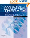 Occupational Therapy and Mental Healt...