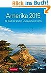 Amerika Wochenplaner 2015: Wochenplan...