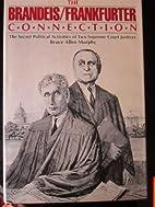 The Brandeis / Frankfurter Connection