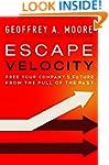 Escape Velocity: Free Your Company's...