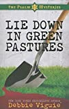 Lie Down in Green Pastures: The Psalm 23 Mysteries #3