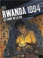 Rwanda 1994, Tome 2 : Le camp de la vie