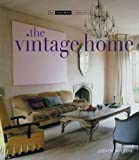 Judith Wilson The Vintage Home (Small Book of Home Ideas)