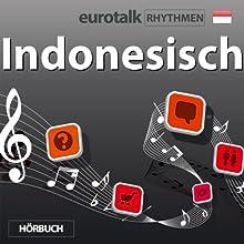 EuroTalk Rhythmen Indonesisch  von EuroTalk Ltd Gesprochen von: Fleur Poad