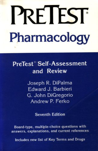 Pharmacology: Pretest Self-Assessment and Review (Pretest Series)