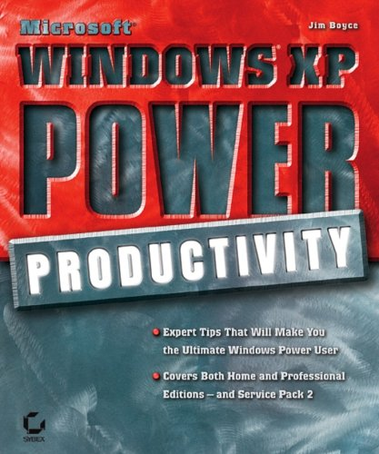 Microsoft Windows XP Power Productivity (Mastering), Jim Boyce
