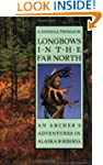 Longbows in the Far North