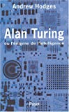 Alan Turing ou l'nigme de l'intelligence
