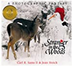 Stranger in the Woods: A Phototgraphi...