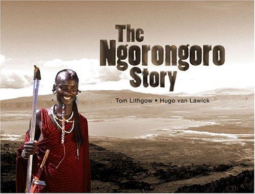 The Ngorongoro Story