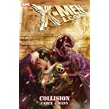 X-men Legacy: Collisionpar M. J. Carey
