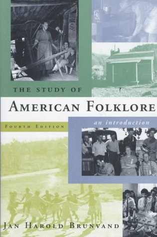 The Study of American Folklore: An Introduction (4th...