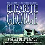 A Great Deliverance (       ABRIDGED) by Elizabeth George Narrated by Derek Jacobi