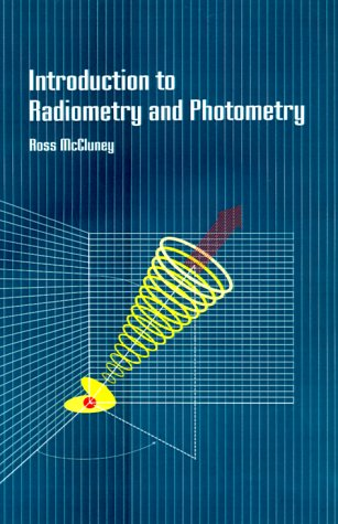 Introduction to Radiometry and Photometry...