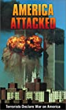 img - for America Attacked: Terrorists Declare War on America book / textbook / text book