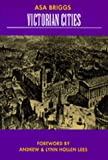 img - for Victorian Cities (Classics in Urban History) book / textbook / text book