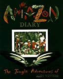Amazon Diary: The Jungle Adventures Of Alex Winters (0399229167) by Hudson Talbott
