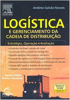 Logística e Gerenciamento da cadeia de distribuição - 2a edição
