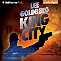 King City (       UNABRIDGED) by Lee Goldberg Narrated by Patrick Lawlor