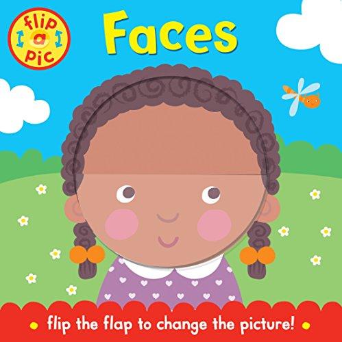 Flip-a-Pic: Faces: A lift-the-flap board book
