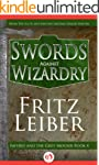 Swords Against Wizardry (Fafhrd and t...