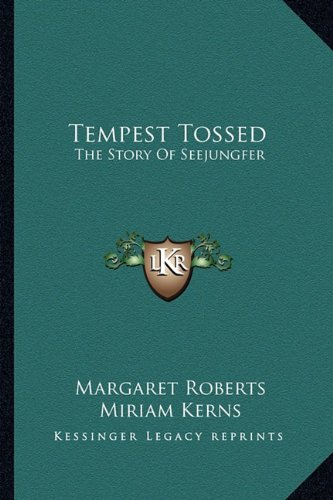 Tempest Tossed: The Story of Seejungfer