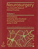 Neurosurgery: The Scientific Basis of Clinical Practice
