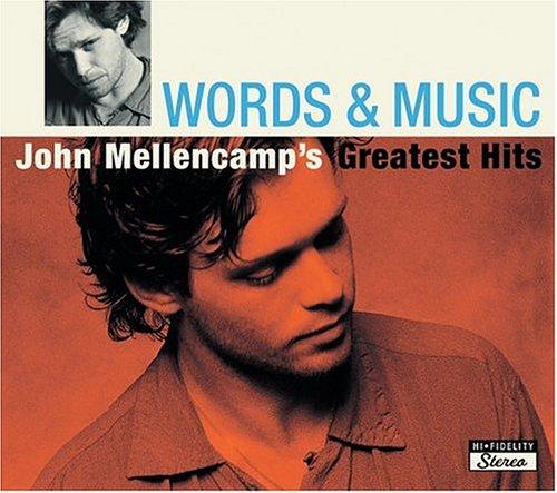 John Mellencamp - Words & Music_ John Mellencamp