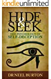 Hide and Seek: The Psychology of Self-Deception