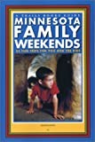 Minnesota Family Weekends (Trails Books Guide)