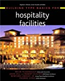 Building Type Basics for Hospitality Facilities (0471369446) by McDonough, Brian