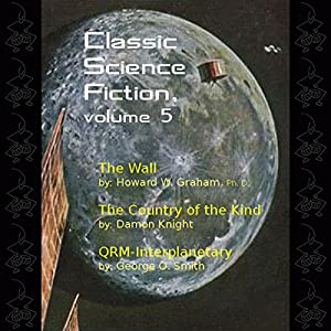 Classic Science Fiction, Volume 5 Audiobook