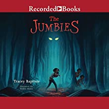 The Jumbies (       UNABRIDGED) by Tracey Baptiste Narrated by Robin Miles