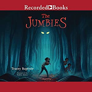 The Jumbies Audiobook