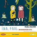 Ida, Paul und Frankensteins Katze (Ida und Paul 3) Hörspiel von Mikael Engström Gesprochen von: Anna Thalbach, Ilja Richter, Fabian Busch