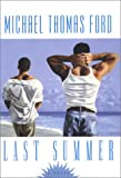 Last Summer (0758204051) by Ford, Michael Thomas