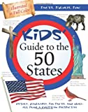 Kids' Guide to the 50 States: History, Geography, Fun Facts, and More—All from a Christian Perspective (Kids' Guide to the Bible)