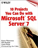 img - for 10 Projects You Can Do with Microsoft,(r) SQL Server 7 book / textbook / text book