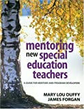 img - for Mentoring New Special Education Teachers: A Guide for Mentors and Program Developers book / textbook / text book