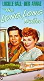 The Long, Long Trailer [VHS]
