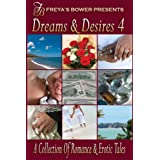 Dreams & Desires: A Collection of Romance and Erotic Tales ~ Natalie Dae