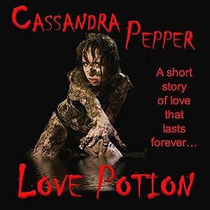 Love Potion | [Cassandra Pepper]