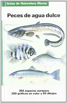Peces de Agua Dulce (Spanish Edition): Fritz Terofal