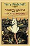 The Amazing Maurice and His Educated Rodents (0060012331) by Terry Pratchett