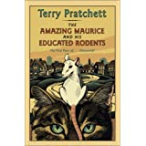 The Amazing Maurice and His Educated Rodents ~ Terry Pratchett