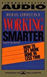 img - for Working Smarter How To Get More Done In Less Time book / textbook / text book
