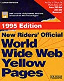 New Riders Official World Wide Web Yellow Pages/1995/Book and Disk